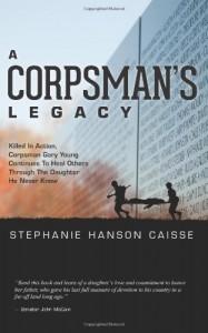 Corpsmans' Legacy, Stephanie Hanson Caisse